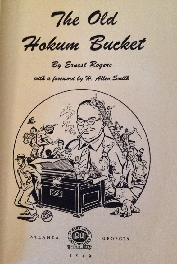 The Old Hokum Bucket (1949), by Ernest Rogers